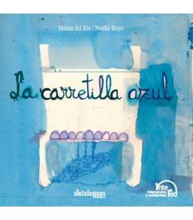 La carretilla azul (Espagnol)